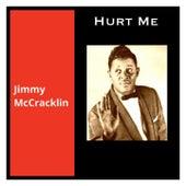 Hurt Me von Jimmy McCracklin