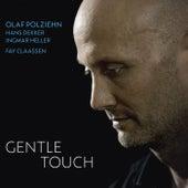 Gentle Touch by Hans Dekker Olaf Polziehn