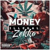 Money illegal de Zekko