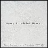 Recorder Sonata in F Major, HWV 369 de George Frideric Handel