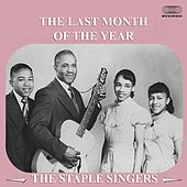 The Last Month of the Year by The Staple Singers