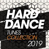 Hard Dance Tunes Collection 2019 de Various Artists