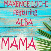 Mama by Maxence Luchi