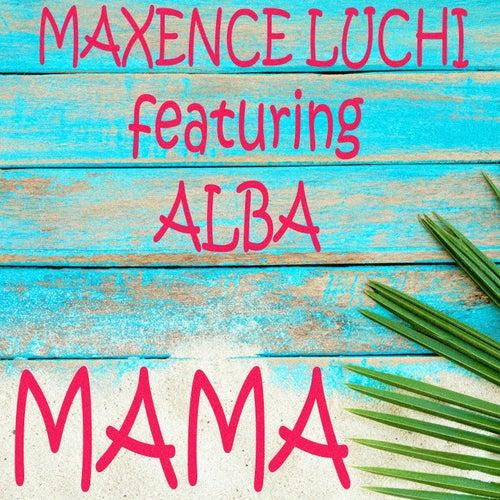 Mama von Maxence Luchi