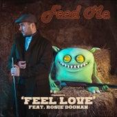 Feel Love by Feed Me