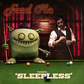 Sleepless by Feed Me