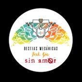 Sin amor by Bestias Mecánicas