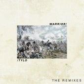 Warrior (The Remixes) de Tylo