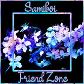 Friend Zone by Samiboi
