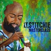 Masterclass von Lt. Stitchie