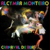 Carnaval de Rua de Alcymar Monteiro
