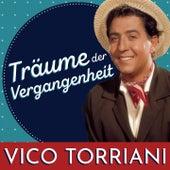 Träume der Vergangenheit von Vico Torriani
