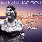 My Favourite Gospel Songs di Mahalia Jackson