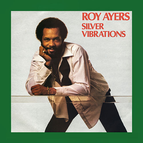 Silver Vibrations by Roy Ayers