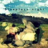 Sleepless Night by Masaé Gimbayashi