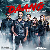 Daang (Remix) - Single by Mankirt Aulakh
