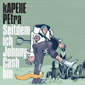 Seitdem ich Johnny Cash bin de Kapelle Petra