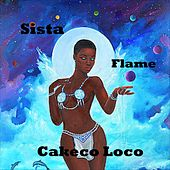 Cakeco Loco by Sista Flame