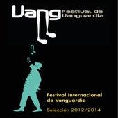 Festival Internacional de Vanguardia (Selección 2012- 2014) (En Vivo) de Various Artists