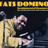 Sentimental Journey (Live at the University of New Orleans) by Fats Domino