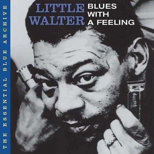Blues With a Feelin' by Little Walter