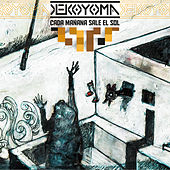 Cada Mañana Sale el Sol de Keko Yoma