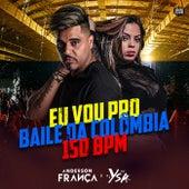 Eu Vou pro Baile da Colômbia 150 Bpm di DJ Anderson França