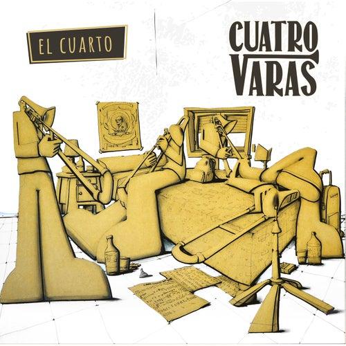 El Cuarto by Cuatro Varas