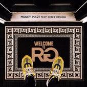 Welcome to RG (feat. Derez Deshon) by Money Mazi