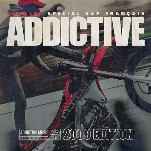 Sampler Addictive spécial rap français (2009 édition) de Various Artists