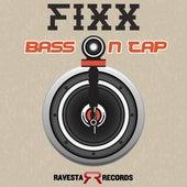 Bass On Tap by DJ Fixx
