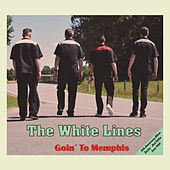 Goin' To Memphis by The White Lines