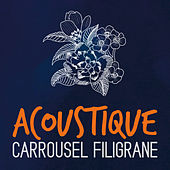 Acoustique by Carrousel