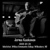 2008-04-26 Merlefest, Wilkes Community College, Wilkesboro, NC (Live) de Jorma Kaukonen
