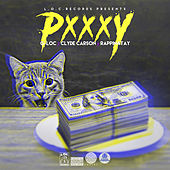 Pxxxy (feat. Rappin 4Tay & Clyde Carson) by Gloc