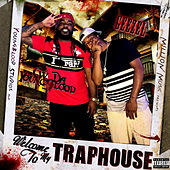 Welcome to My Traphouse by CW Da Youngblood
