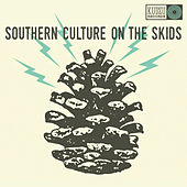 The Electric Pinecones von Southern Culture on the Skids