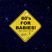 80's for Babies, Vol. 2 (Lullaby Versions of 80's Hits) de Dreamy Sugar
