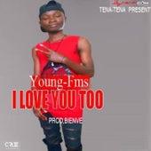 I Love You Too de Young-FMS