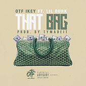 That Bag (feat. Lil Durk) by OTF Ikey