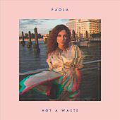 Not a Waste de Paola