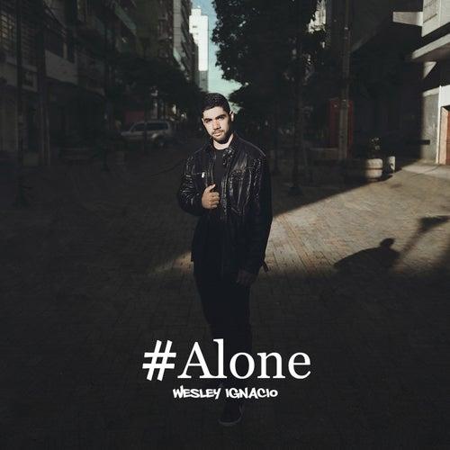 #Alone by Wesley Ignacio