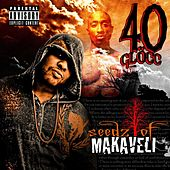Seedz of Makaveli by 40 Glocc