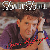 Especially for You by Daniel O'Donnell