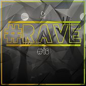 #Rave #16 by Various Artists