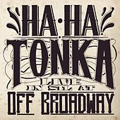Live in STL at Off Broadway de Ha Ha Tonka