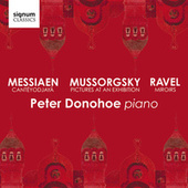Mussorgsky: Pictures at an Exhibition – Messiaen: Cantéyodjayâ – Ravel: Miroirs by Peter Donohoe