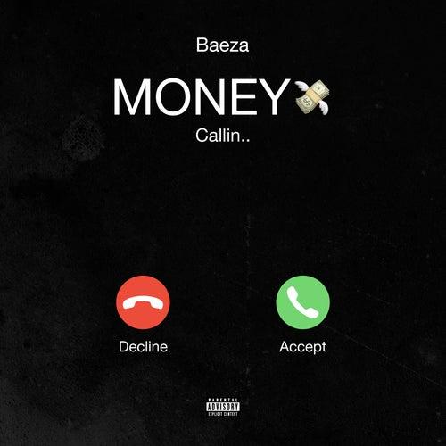 Money Callin by Baeza
