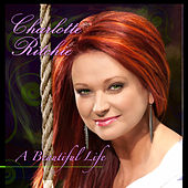 Beautiful Life by Charlotte Ritchie