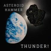 Asteroid Hammer von Thunder